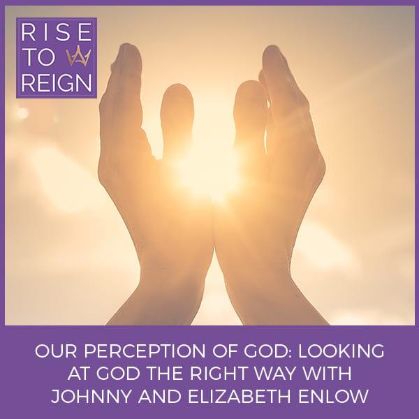 RTR 28 | Perception Of God