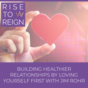 RTR 29 | Building Healthier Relationships